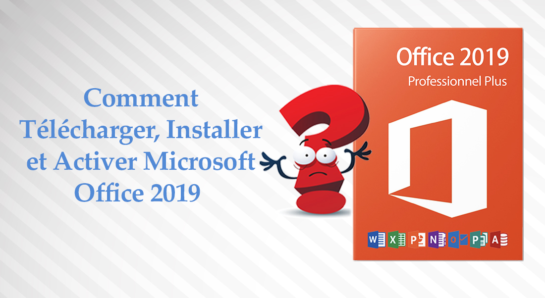 Comment installer office 2019